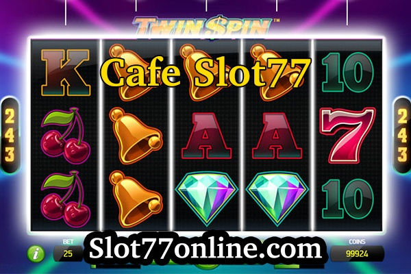 cafe slot77