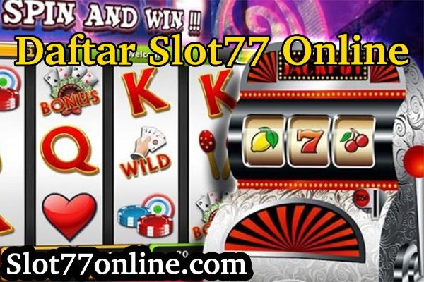 daftar slot77 online