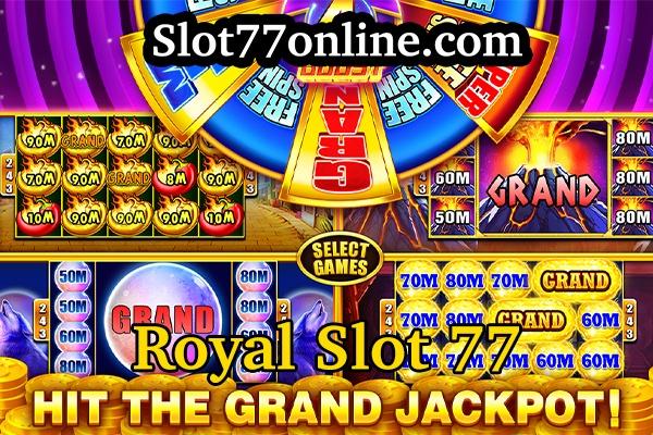 royal slot 77