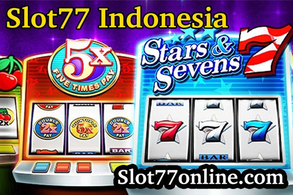 slot77 indonesia