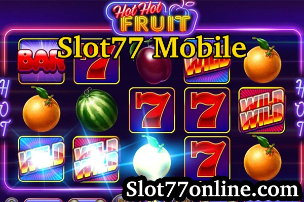 slot77 mobile