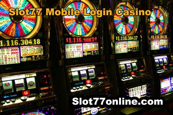 slot77 mobile login casino