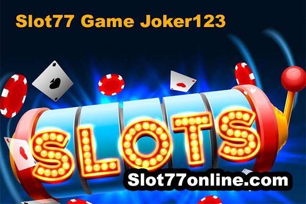 slot77 game joker123