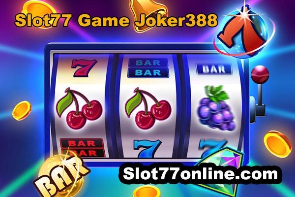 slot77 game joker388