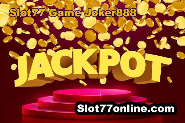 slot77 game joker888