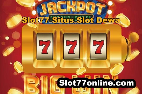 slot77 situs slot dewa